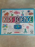 The Kids' Science Book...Creative Experiences for Hands-on Fun