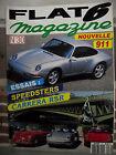 FLAT 6 Magazine n° 30 Essai SPEEDSTERS CARRERA RS. PORSCHE BOXSTER