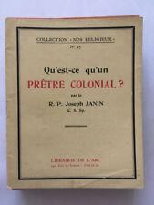QU'EST CE QU'UN PRETRE COLONIAL 1945 JANIN NOS COLLECTION RELIGIEUX N°25