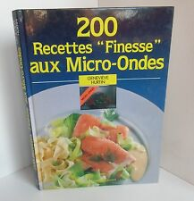 200 Recettes Finesse aux Micro Ondes.Genevieve HURTIN.Taillandier SV5