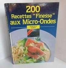 200 Recettes Finesse aux Micro Ondes.Genevieve HURTIN.Taillandier SV5