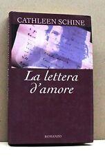 LA LETTERA D'AMORE - C.Schine [libro, edizioni cde spa - milano]