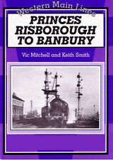 PRINCES RISBOROUGH TO BANBURY WESTERN MAIN LINES BOOK