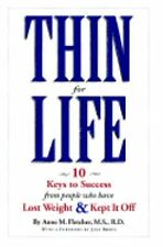Thin for Life: 10 Keys to Success from People Who Have Lost Weight & K-ExLibrary
