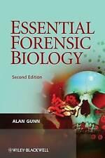 Essential Forensic Biology 2E by Alan Gunn (Hardback, 2009)
