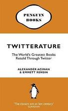 Twitterature: The World's Greatest Books Retold... - Alexander Aciman - Good ...