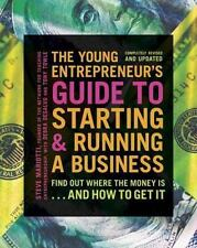 The Young Entrepreneur's Guide to Starting and Running a Business : Find Out...