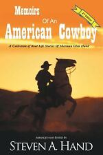 Memoirs of an American Cowboy : A Collection of Real Life Stories of Sherman...