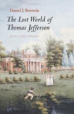 The Lost World of Thomas Jefferson: By Boorstin, Daniel J.