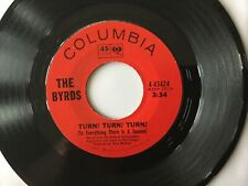 "The Byrds Turn! Turn! Turn!/She Don't Care About Me Vinyl 45 rpm 7"" Single"