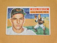 VINTAGE OLD 1950S BASEBALL 1956 TOPPS CARD HAL SMITH BALTIMORE ORIOLES