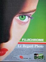 PUBLICITÉ DE PRESSE 1986 FUJI FILM FUJICHROME LE REGARD PHOTO - ADVERTISING
