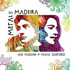 IAN FAQUINI & PAULA SANTORO - Metal Na Madeira - NEW! Free Shipping!