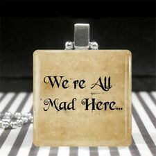 Mad Here Jewelry Gift for Coworker Alice in Wonderland Quote Necklace We're All