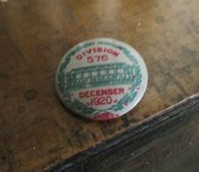 December 1920 STREET & ELECTRICAL RAILWAY EMPLOYEES Union Pin, Schenectady, NY
