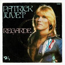 Patrick JUVET Disque Vinyle 45T REGARDE - SOLEIL ET MER - BARCLAY 62050 F Réduit