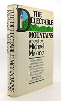 Malone, Michael THE DELECTABLE MOUNTAINS, OR ENTERTAINING STRANGERS  1st Edition