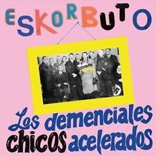 Los Demenciales Chicos Acelerados von Eskorbuto (2015)