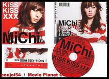 "MiChi ""Kiss Kiss xxx"" (CD 4 titres) Japan 2009"