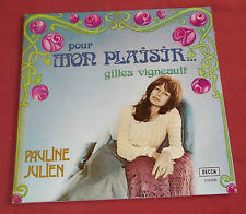 PAULINE JULIEN  LP ORIG FR POUR MON PLAISIR  VIGNAULT