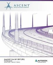AutoCAD Civil 3D 2017 for Surveyors - Imperial Units : Autodesk Authorized Pu...