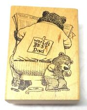 Delafield Teddy bears rubber stamp Worlds best Dad Fathers Day Tim Bowers H741