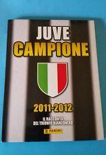 """LIBRO JUVENTUS """"JUVE CAMPIONE"""" 2011-2012 PANINI IL RACCONTO"""