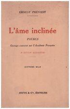PREVOST Ernest - L'AME INCLINEE - DEDICACE à Georges MAURISSON - 1926