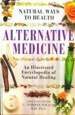 Alternative Medicine (Natural Ways To Health)