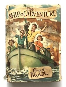 THE SHIP OF ADVENTURE by ENID BLYTON First Edition 1950 HARDBACK Book in DJ 1st