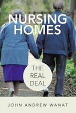 Nursing Homes: The Real Deal (Paperback or Softback)