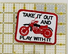 Vintage Take It Out And Play With It Patch Humor New Sew On
