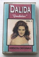 DALIDA . GONDOLIER volume 2 . CASSETTE AUDIO . K7 . TAPE