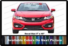 "Civic SI Front Windshield Banner Decal Fits Honda Civic SI 4"" x 40"""