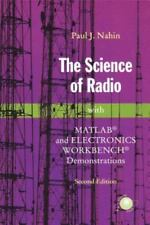 NEW The Science of Radio With MATLAB and Electronics Workbench Demonstra 2nd Ed