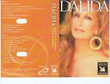 K 7 AUDIO (TAPE) DALIDA *DALIDA ET LES HOMMES / L'ITALIE DE DALIDA*