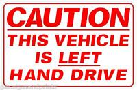 RED A4app LEFT HAND DRIVE STICKER SIGN CAMPER HGV AMERICAN CAR