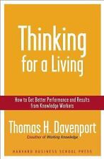 Thinking for a Living: How to Get Better Performances And Results from Knowledge