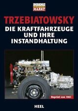 Die Kraftfahrzeuge und ihre Instandhaltung - Hans Trzebiatowsky - 9783898804981