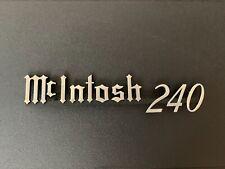 Rare  McIntosh 240 Chrome Plated Logo - NOS
