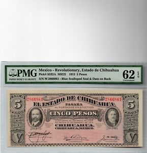 1915 MEXICO REVOLUTIONARY 5 PESOS PMG 62 GRADED BLUE SEALLOPED SEAL&DATE 0N BACK