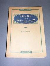 Pêche F.M. Halford Manuel de pêche à la mouche sèche 1924 rare