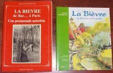 LA BIEVRE lot 2 livres Pizzorni-Itié rivière Ile-de-France Yvelines Essonne ...