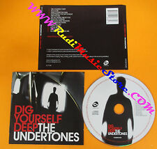CD THE UNDERTONES Dig Yourself Deep 2007 Uk COOKING VINYL no lp mc dvd (CS51)