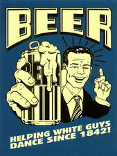 Beer Helping White Guys Dance Retro metal Aluminium Sign vintage bar pub signs