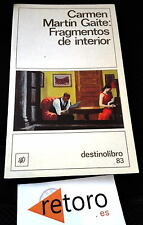 Book Libro CARMEN MARTIN GAITE Fragmentos de Interior Destinolibro 83 Español