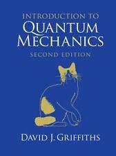 Introduction to Quantum Mechanics: By Griffiths, David J.