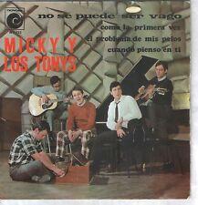 MICKY  Y LOS TONYS EP Spain 1967 No se puede ser vago +3