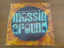 Messin Around - Dancefloor Jazz Deep Latin & Hard Funk comp lp vinyl Record 1