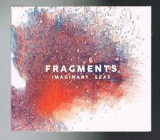 FRAGMENTS - IMAGINARY SEAS -  CD 10 TITRES - 2016 - NEUF NEW NEU